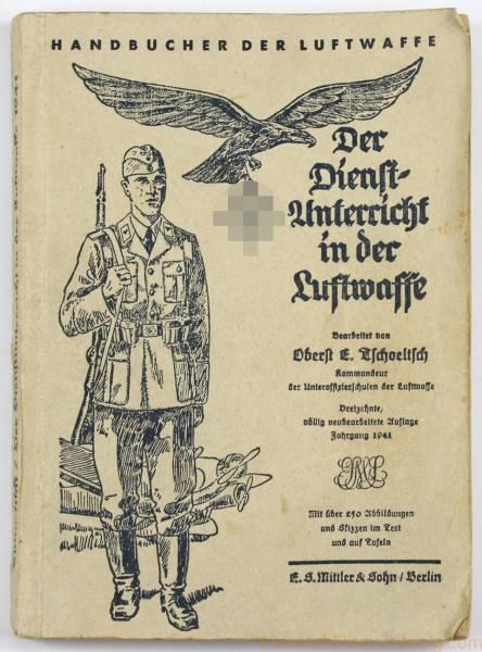 """Handbuch der Luftwaffe """"Der Dienstunterricht in der Luftwaffe"""" Jahrgang 1941"""