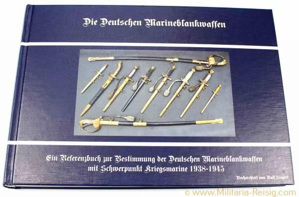 Die Deutschen Marineblankwaffen von Ralf Siegert