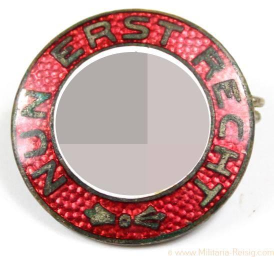 """NSDAP Sympathie-Abzeichen """"Nun erst Recht"""""""