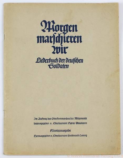 """Liederbuch """"Morgen marschieren wir - Liederbuch der deutschen Soldaten"""""""