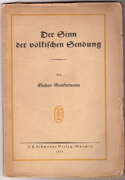 Der Sinn der völkischen Sendung von Gustav Sondermann, 1924