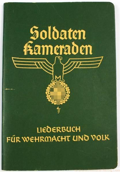 Soldaten Kameraden - Liederbuch für Wehrmacht und Volk 1938