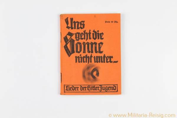 Lieder der Hitlerjugend (HJ) - Uns geht die Sonne nicht unter