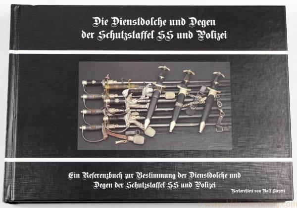 Die Dienstdolche und Degen der Schutzstaffel SS und Polizei
