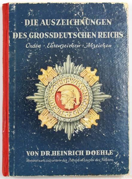 Die Auszeichnungen des Grossdeutschen Reichs 1943